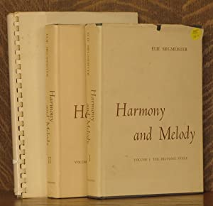HARMONY AND MELODY - VOLUME I: THE DIATONIC STYLE and VOLUME II: MODULATION; CHROMATIC AND MODERN ...