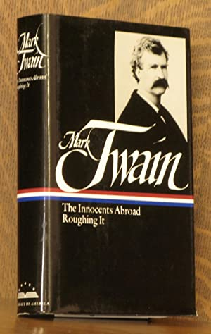 THE INNOCENTS ABROAD, ROUGHING IT: Mark Twain