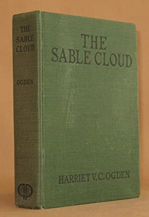 THE SABLE CLOUD: Harriet V.C. Ogden