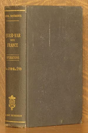 NAVAL DOCUMENTS RELATED TO THE QUASI-WAR BETWEEN THE UNITED STATES AND FRANCE - NAVAL OPERATIONS ...