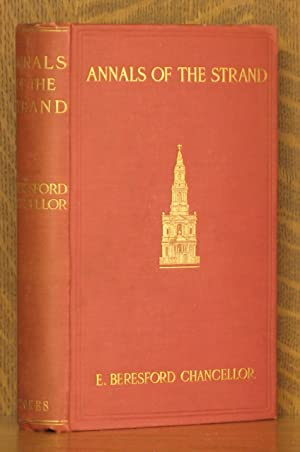 THE ANNALS OF THE STRAND: E. Beresford Chancellor