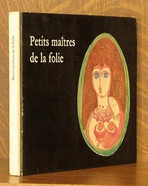 PETITS MAITRES DE LA FOLIE: Jean Cocteau et al
