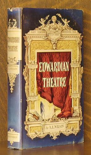 EDWARDIAN THEATRE: A. E. Wilson