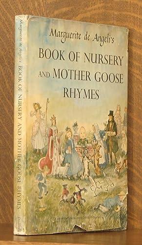 MARGUERITE DE ANGELI'S BOOK OF NURSERY AND MOTHER GOOSE RHYMES: Marguerite de Angeli