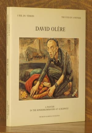 DAVID OLERE, A PAINTER IN THE SONDERKOMMANDO AT AUSCHWITZ, L'OEIL DU TEMOIN, THE EYES OF A ...