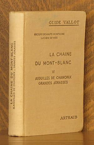 LA CHAINE DU MONT BLANC, AIGUILLES DE CHAMONIX, GRANDES JORASSES, GUIDE VALLOT 1951: Lucien Devies