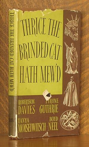THRICE THE BRINDED CAT HATH MEW'D: Robertson Davies et al