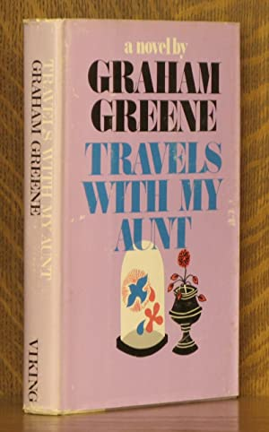TRAVELS WITH MY AUNT: Graham Greene