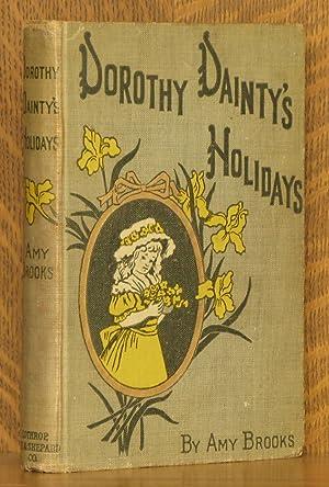 DOROTHY DAINTY'S HOLIDAYS: Amy Brooks