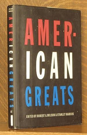 AMERICAN GREATS: edited by Robert Wilson