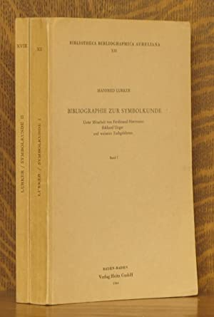 BIBLIOGRAPHIE ZUR SYMBOLKUNDE BAND I & II [BIBLIOTHECA BIBLIOGRAPHICA AURELIANA VOLS. XII &...