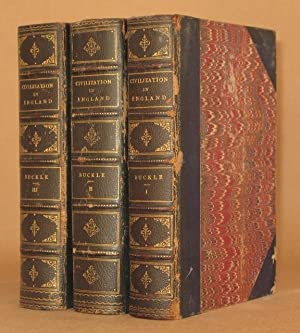 HISTORY OF CIVILIZATION IN ENGLAND (3 VOLUMES COMPLETE) New Edition: Henry Thomas Buckle