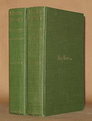 MARSE HENRY AN AUTOBIOGRAPHY: Henry Watterson