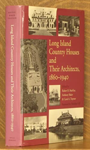 LONG ISLAND COUNTRY HOUSES AND THEIR ARCHITECTS,: edited by Robert