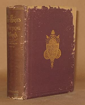 THE POETICAL WORKS OF BRET HARTE Complete Edition: Bret Harte