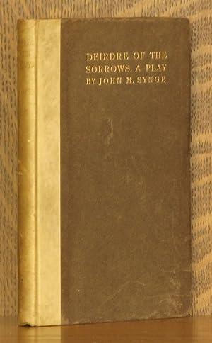 DEIRDRE OF THE SORROWS: John M. Synge