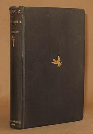 MEMOIR OF WILLIAM FRANCIS BARTLETT: Francis Winthrop Palfrey