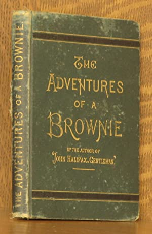 THE ADVENTURES OF A BROWNIE AS TOLD TO MY CHILD: Dinah Mulock