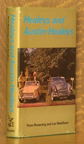 HEALEYS AND AUSTIN-HEALEYS: Peter Browning and Les Needham