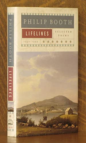 LIFELINES, SELECTED POEMS 1950-1999: Philip Booth
