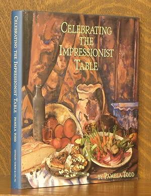 CELEBRATING THE IMPRESSIONIST TABLE: Pamela Todd