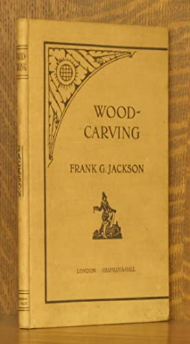 WOOD-CARVING: Frank G. Jackson