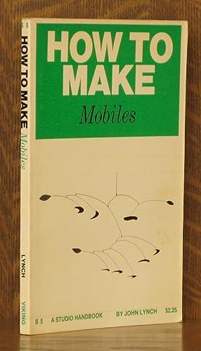 HOW TO MAKE MOBILES: John Lynch