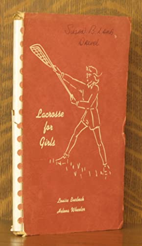 LACROSSE FOR GIRLS: Louise Burbeck and Helena Wheeler