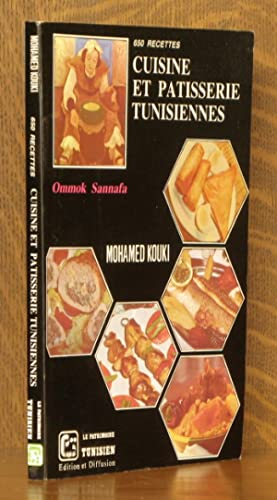 CUISINE ET PATISSERIE TUNISIENNES - 650 RECETTES [SIGNED BY AUTHOR]: Mohamed Kouki