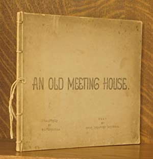 AN OLD MEETING HOUSE: Anna Crawford Twaddell