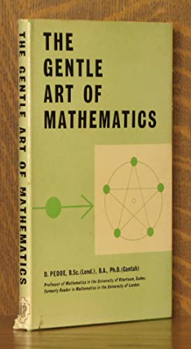 THE GENTLE ART OF MATHEMATICS: Dan Pedoe