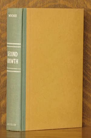 SECOND GROWTH: Ruth Moore