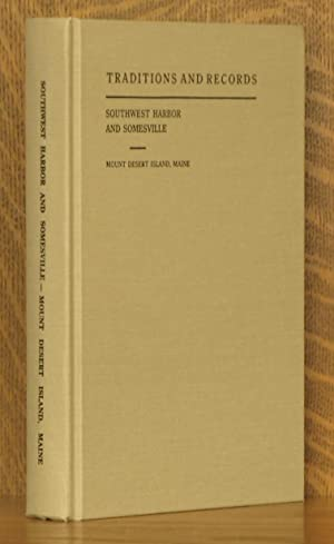 TRADITIONS AND RECORDS OF SOUTHWEST HARBOR AND SOMESVILLE, MOUNT DESERT ISLAND, MAINE: Mrs. Seth S....