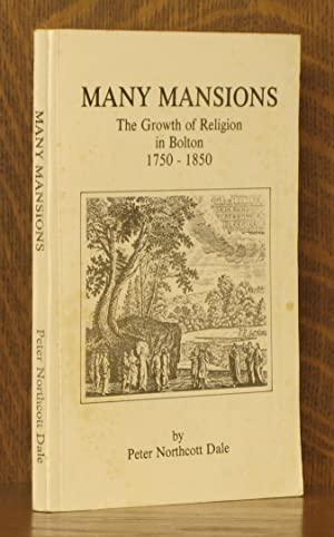MANY MANSIONS, THE GROWTH OF RELIGION IN: Peter Northcott Dale