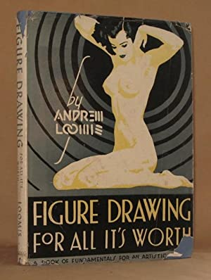 FIGURE DRAWING FOR ALL IT'S WORTH: Andrew Loomis