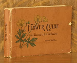 FLOWER GUIDE - REVISED AND WITH NEW: Chester A. Reed
