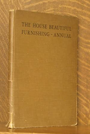 THE HOUSE BEAUTIFUL FURNISHING ANNUAL: intro by Fiske Kimball