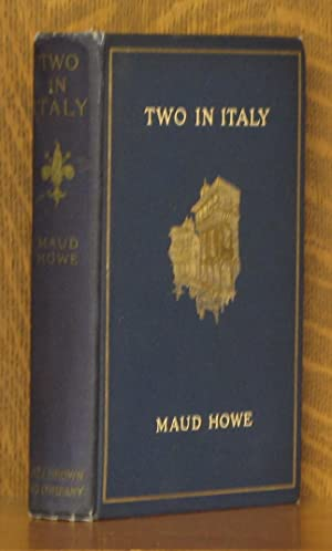 TWO IN ITALY: Maud Howe