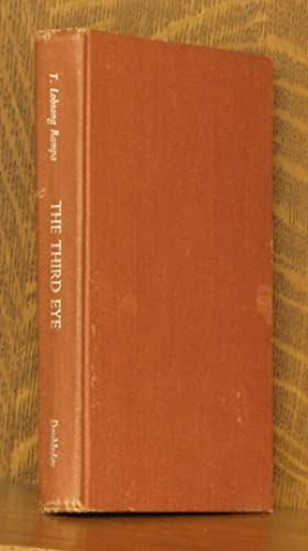 THE THIRD EYE - THE AUTOBIOGRAPHY OF: T. Lobsang Rampa,