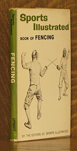 SPORTS ILLUSTRATED BOOK OF FENCING: various