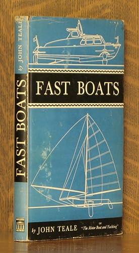 FAST BOATS: John Teale