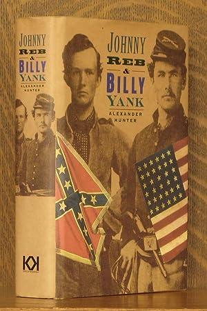 Johnny Reb and Billy Yank: Alexander Hunter