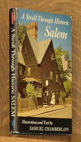 A STROLL THROUGH HISTORIC SALEM: Samuel Chamberlain