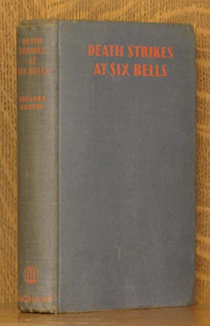 DEATH STRIKES AT SIX BELLS: Gregory Baxter