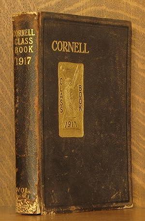 CORNELL UNIVERSITY CLASS BOOK [YEARBOOK] 1917 - VOLUME XXI: Robert Sigmund Beifeld, editor-in-chief