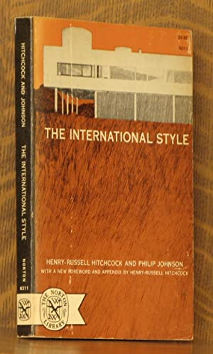 THE INTERNATIONAL STYLE: Henry-Russell Hitchcock and Philip Johnson