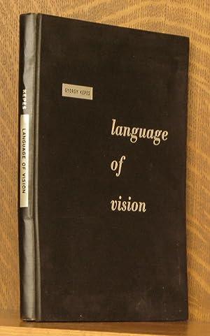 LANGUAGE OF VISION: Gyorgy Kepes