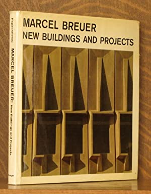MARCEL BREUER - NEW BUILDINGS AND PROJECTS: Tician Papachristou