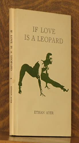 IF LOVE IS A LEOPARD: Ethan Ayer