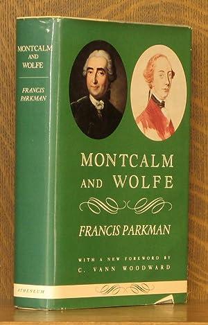 MONTCALM AND WOLFE: Francis Parkman